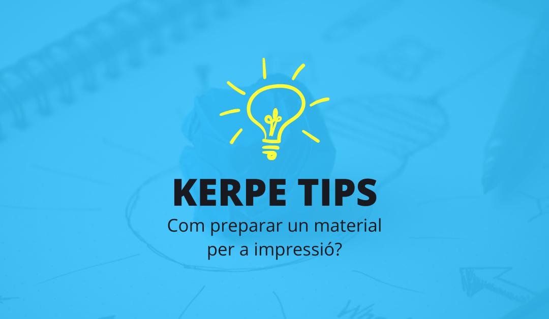 Kerpe Tips